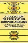 A Collection of Problems on Complex Analysis by L. I. Volkovyskii, G. L. Lunts, I. G. Aramanovich (Paperback, 1992)