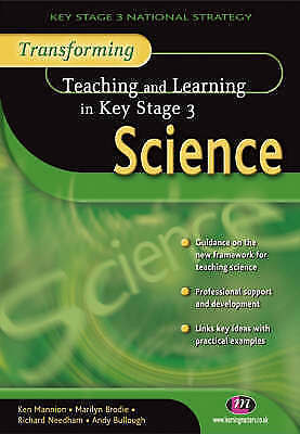 Transforming Teaching and Learning in KS3 Science by Andy Bullough, Marilyn...