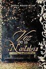 Voz de La Nostalgia by Maria Aduke Alabi (Paperback / softback, 2012)