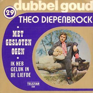 THEO-DIEPENBROCK-Met-Gesloten-Ogen-Ik-Heb-Geluk-In-De-Liefde-TELSTAR-SINGLE