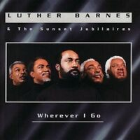 Luther Barnes - Wherever I Go - Factory Sealed Cd