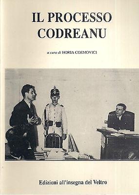 IL PROCESSO CODREANU, a cura di Horia Cosmovici, Parma 1989 **LB1