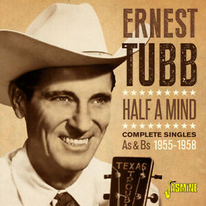 Ernest Tubb - Half A Mind: Complete Singles As & Bs 1955-1958 [New CD] UK - Impo