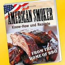 JEFF PHILLIPS | AMERICAN SMOKER | Know-How und Rezepte | Smoker Grill (Buch)