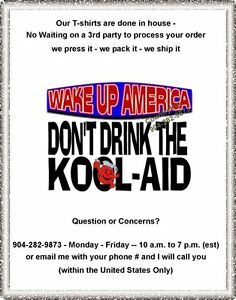 644c6c6d3 T-Shirt - WAKE UP AMERICA Don't Drink the Kool-Aid - yth xSmall to ...