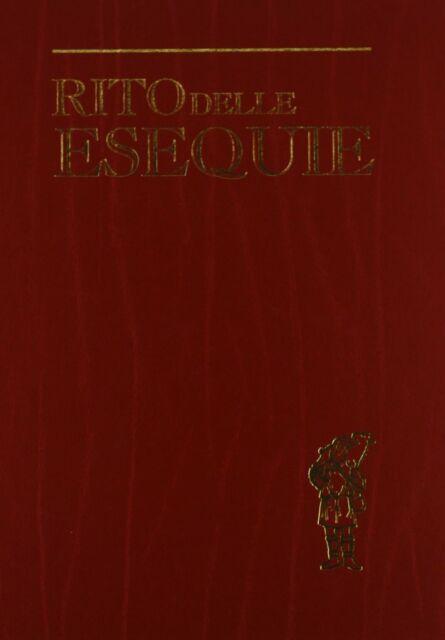 Rito delle esequie - [Libreria Editrice Vaticana]