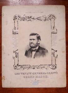 Details about LIEUTENANT GENERAL GRANTS GRAND MARCH 1862 CIVIL WAR SHEET  MUSIC - E  Mack