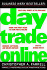 Day Trade Online: Start Trading for a Living by Christopher A. Farrell (Paperback, 2001)