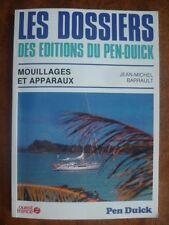 """""""MOUILLAGES ET APPARAUX""""~J-M BARRAULT~LES DOSSIERS DES EDITIONS DU PEN DUICK~"""