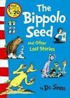 The Bippolo Seed and Other Lost Stories von Seuss (2012, Taschenbuch)