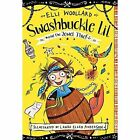 Swashbuckle Lil and the Jewel Thief by Elli Woollard (Paperback, 2017)
