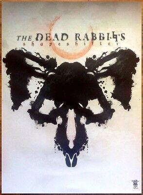 THE DEAD RABBITS Shapeshifter Ltd Ed HUGE RARE Poster +FREE Metal Rock Poster!