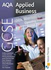 AQA GCSE Applied Business by Simon Whitehouse, Gordon McGuire, Rachel Sumner, Janice Silvester-Hall (Paperback, 2009)