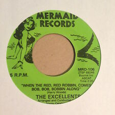 "The Excellents - Red Robbin / Love No One 7"" Vinyl 45 Mermaid GARAGE Doo Wop RE"