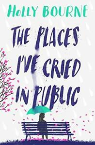 The-Places-I-039-ve-Cried-in-Public-by-Holly-Bourne-Paperback-NEW-Book