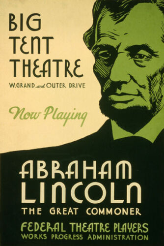 ABRAHAM LINCOLN THE GREAT COMMONER PLAY THEATRE AMERICAN VINTAGE POSTER REPRO