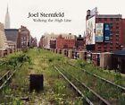 Walking the High Line von Joel Sternfeld (2012, Gebundene Ausgabe)