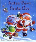 Antur Fawr Panta Clos by Claire Freedman (Paperback, 2011)