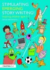 Stimulating Emerging Story Writing! by Simon Brownhill (Paperback, 2015)