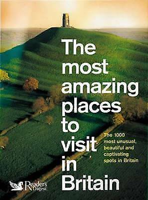 """""""AS NEW"""" Reader's Digest, The Most Amazing Places to Visit in Britain (Readers D"""