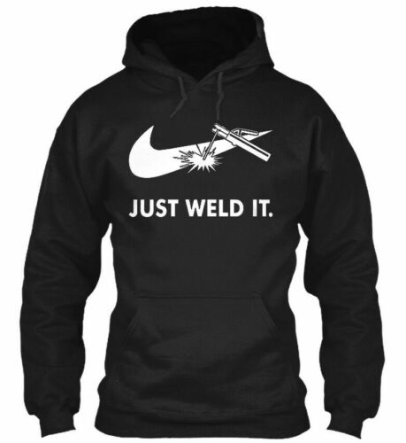 New Just Weld It Welder Off 10 hoodie XS-2XL