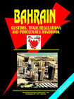 Bahrain Customs, Trade Regulations and Procedures Handbook by International Business Publications, USA (Paperback / softback, 2005)