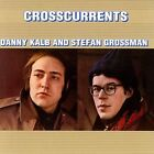 Crosscurrents by Danny Kalb/Stefan Grossman (CD, Mar-2006, Collectables)