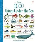 1000 Things Under the Sea by Alice Primmer, Jessica Greenwell (Board book, 2016)