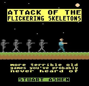 Attack-of-the-Flickering-Skeletons-by-Stuart-Ashen
