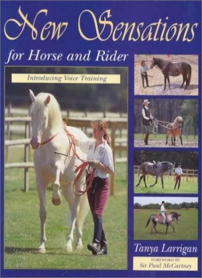 New Sensations for Horse and Rider: Introducing Voice Training By Tanya Larriga