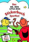 Das Mr. Men Little Miss Stickerbuch - Sportfest von Roger Hargreaves (2014, Geheftet)