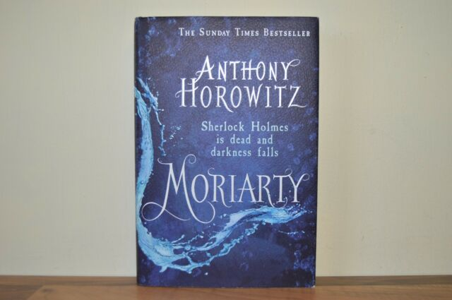 Moriarty by Anthony Horowitz (Hardback, 2014) First Edition / First Ptg (A2)