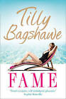 Fame by Tilly Bagshawe (Paperback, 2011)