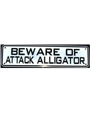 Beware of Attack Alligator Sign Land and Sea