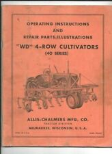Allis Chalmers Wd 4 Row Cultivators 40 Series Operating Instructions Manual