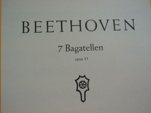 Beethoven 7 Bagatellen opus 33 Alfred Hoehn Klavier Noten Piano Notenheft Schott