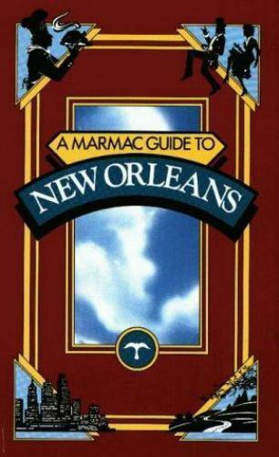 Marmac Guide: A Marmac Guide to New Orleans (1991, Paperback, Revised)