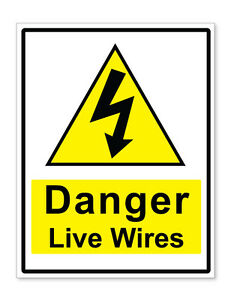 A4 Danger Live Wires Warning Self Adhesive Stickers Safety