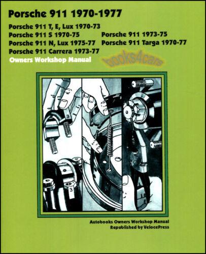 PORSCHE 911 SHOP MANUAL SERVICE REPAIR BOOK OWNERS WORKSHOP GUIDE AUTOBOOKS 73-7