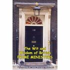 The Wit and Wisdom of Prime Ministers by Phil Dampier, Ashley Walton (Hardback, 2008)