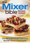 Mixer Bible by Carla Snyder, Meredith Deeds (Paperback, 2009)