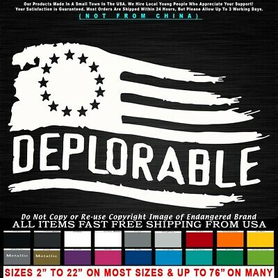 Trump 2020 Deplorable Tattered Flag 13 Stars left Betsy Ross MAGA Sticker Decal