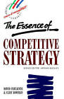 The Essence of Competitive Strategy by Cliff Bowman, David O. Faulkner (Paperback, 1994)