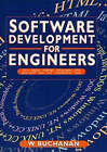 Software Development for Engineers: C/C++, Pascal, Assembly, Visual Basic, HTML, Java Script, Java DOS, Windows NT, UNIX by William Buchanan (Paperback, 1997)