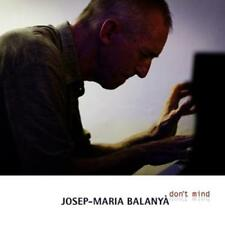 Josep Maria Balanya - Don't Mind - CD NEU