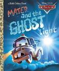 Cars: Mater and the Ghost Light by Rh Disney (Hardback)