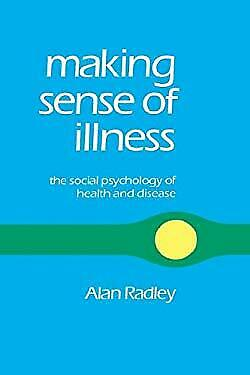 Making Sense of Illness : The Social Psychology of Health and Disease-ExLibrary