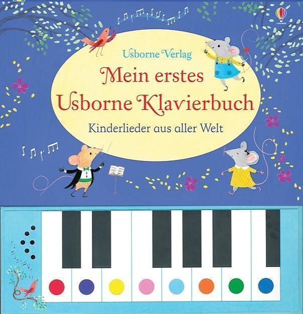 Mein erstes Usborne Klavierbuch: Kinderlieder aus aller Welt  ►►►UNGELESEN