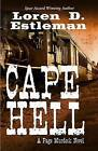 Cape Hell by Author Loren D Estleman (Hardback, 2016)