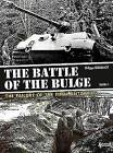The Battle of the Bulge: The Failiure of the Final Blitzkrieg by Phillippe Guillemot (Hardback, 2015)